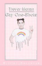 Trevor Moran Gay One-Shots by Written_Nonsense