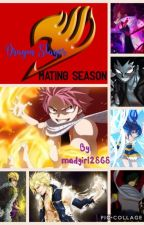 Dragon slayer mating season by madgirl2868