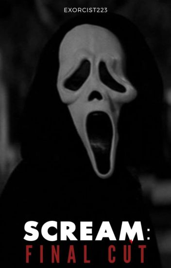 Scream: Final Cut