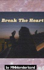 Break The Heart [Mongolia] <дууссан> by MNWonderland