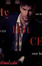 My Hot CEO by QueenVanessia