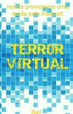 TERROR VIRTUAL by gabrielluz965
