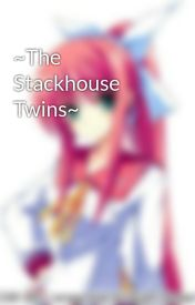 ~The Stackhouse Twins~ by xXcookiemonster124Xx