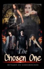 The Chosen One (Camren)  by ShesWxcked