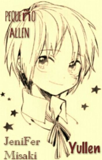 Pequeño Allen •●• Yullen