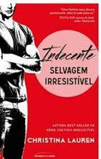 Indecente - Selvagem Irresistível  by SandyGabs