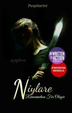 Niylare : Reincarnation For Olager by pigelove