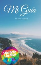 Mi guía       by Historiaslesbicas
