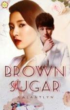 BROWN SUGAR by galantlyn_