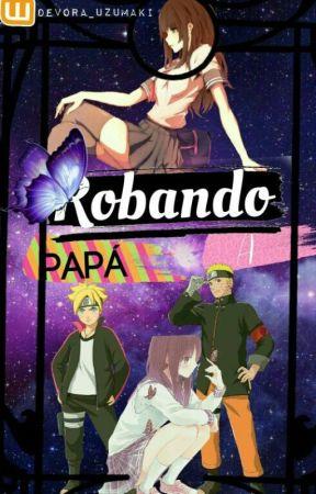 Robando A Papa by Devora_uzumaki
