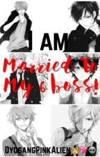 MARRIED TO MY 6 BOSS by antoinettesargento