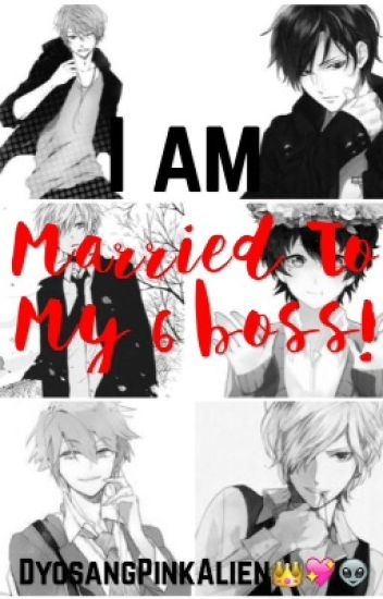 MARRIED TO MY 6 BOSS