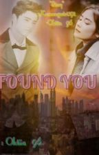 Found You  by oktiia_96
