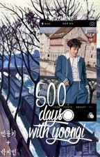 (500) days with yoongi » [yoonmin] by mukesmoke