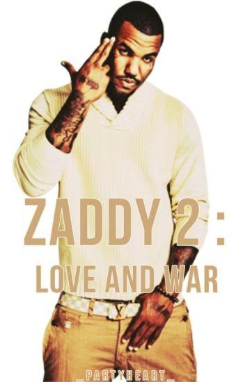 Zaddy 2: Love and War