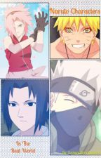 Naruto Characters in the Real World (DISCONTINUED) by Forever_Moonwalker