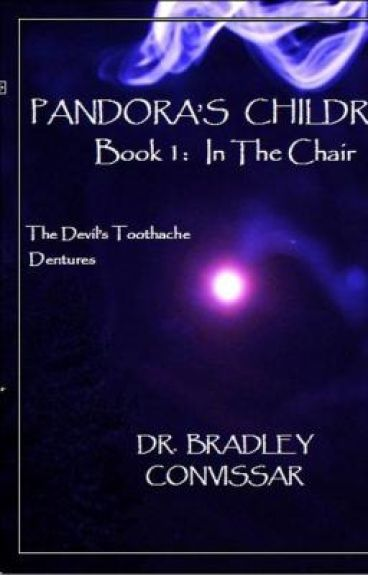 Pandora's Children Book 1: In The Chair previews