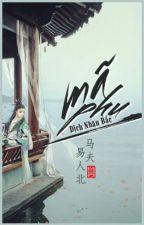 | Đam mỹ | Mã Phu (马夫) - Dịch Nhân Bắc (易人北) | (Hoàn) by Laweser