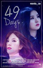 49 Days by wooraeka_san