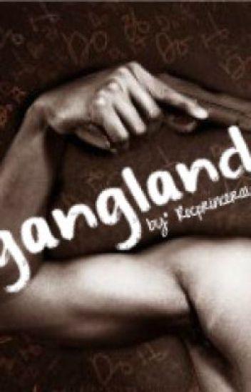 Gangland.