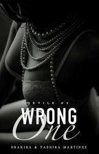 Wrong One (Devils #2) by yashira_shakira