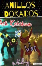Anillos Dorados // Ash Ketchum×Lectora // Pokemon XY&Z by MidnightSama