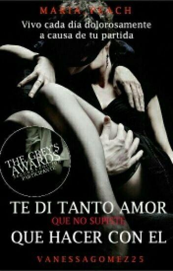 Te Di Tanto Amor, Que No Supiste Que Hacer Con El #TheGrey'sAwardsII