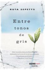 Entre tonos de gris (Ruta Sepetys) by Grisellmariana1