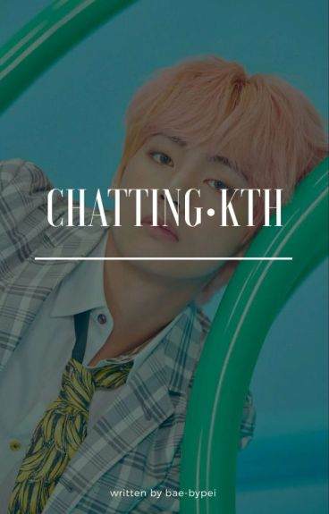 Chatting•kth [COMPLETED]