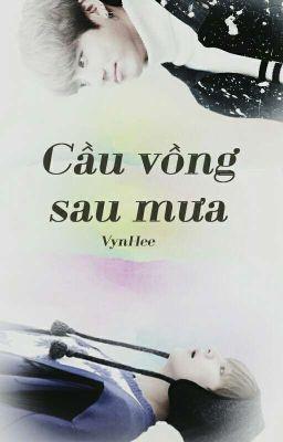 [Shortfic][VKook/TaeKook] Cầu Vồng Sau Mưa