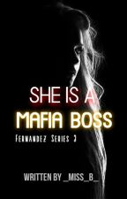 She is a Mafia Boss | On Going by _Miss_B_