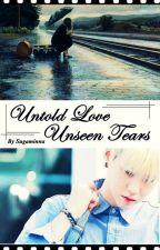 Untold LOVE Unseen TEARS - FF Min Yoongi (PRIVATE) by SugaMinNa