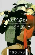 """[KakaNaru]""""Amor u obsesión"""" by Tsuoka"""