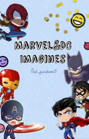 Marvel and DC Imagines by Owl_fandom17