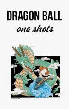 Dragon Ball One Shots! by XxBl4ck_Killj0yxX