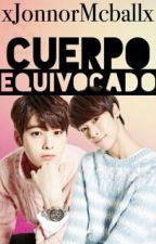 Cuerpo Equivocado » BinWoo by xJonnorMcballx