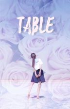 table || seventeen a.f by brybells