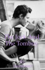 The Jock and The Tomboy  by Writer-Lord3