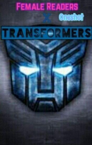 Transformers (Prime) X Female Reader (Oneshot)