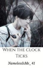 When The Clock Ticks | Levi Ackerman by NamelessIsMe_41