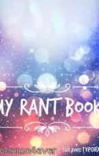 My Rant Book by ImAPenguinGirl