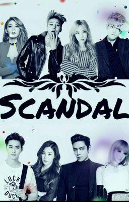 Đọc truyện Scandal [GD-TAEYEON-BAEKHYUN-CL]