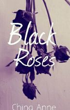 Black Roses by ChinaDoll_22
