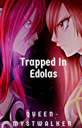 Trapped In Edolas by Queen-Mystwalker