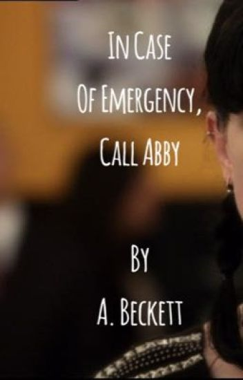 In Case Of Emergency, Call Abby