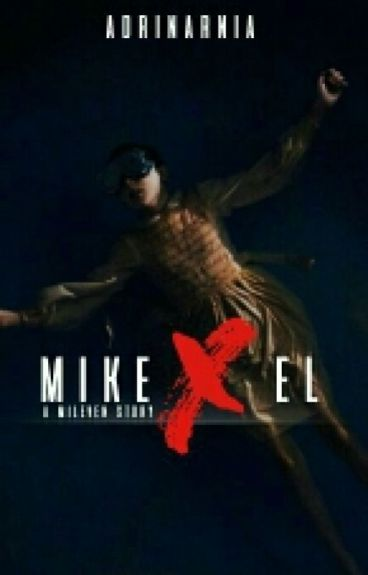 Mike X Eleven