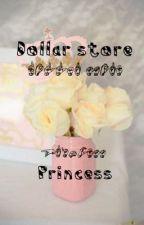Dollar Store Princess {muke}  by SxcialSxicide