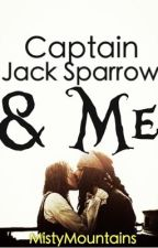 Captain Jack Sparow and I: A Pirates of the Caribbean Fanfiction by MistyMountains
