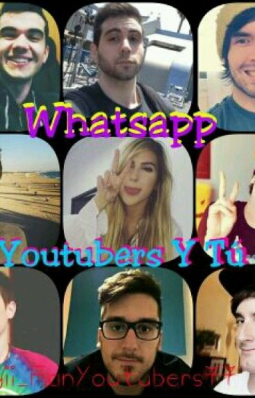 Whatsapp [Youtubers Y Tú]