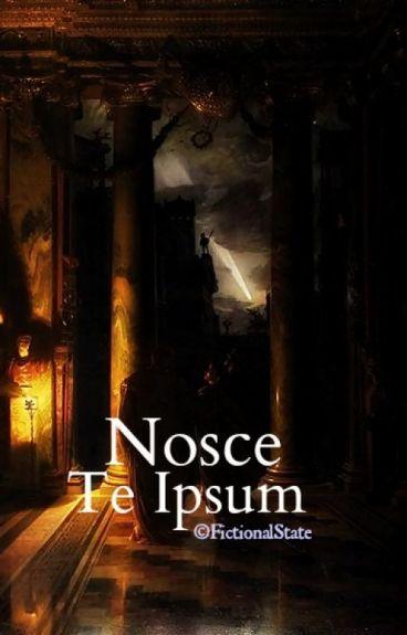 Nosce Te Ipsum